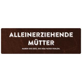 ALLEINERZIEHENDE MÜTTER Schild Geschenk Dekoschild Spruchschild
