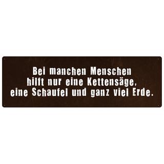 BEI MANCHEN MENSCHEN HILFT NUR EINE KETTENSÄGE Schild Spruchschild Wandschild
