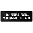 DU SIEHST ABER VERDAMMT Geschenk Geburtstag Schild mit Spruch Wandschild