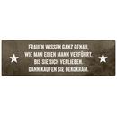 FRAUEN WISSEN GANZ GENAU Dekoschild Spruch Geschenk...