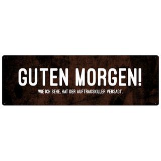 GUTEN MORGEN WIE ICH SEHE Schilderkönig Türschild Spruch Wandschild