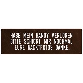HAB MEIN HANDY VERLOREN lustiges Schild mit Spruch Wandschild Geschenk