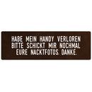 HAB MEIN HANDY VERLOREN lustiges Schild mit Spruch...