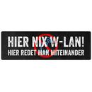 HIER NIX W-LAN Schild Handyverbot Blechschild Club Cafe...