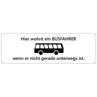 HIER WOHNT EIN BUSFAHRER Türschild Schild Haustür Wohnungstür Geschenk