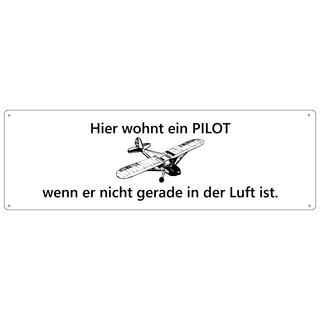 HIER WOHNT EIN PILOT Türschild Schild Haustür Wohnungstür Geschenk
