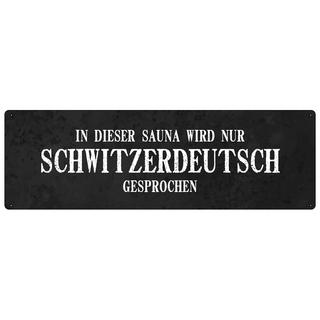 IN DIESER SAUNA WIRD NUR SCHWITZERDEUTSCH Türschild Saunaschild wetterfest