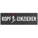 KOPF EINZIEHEN Schild Treppe Hinweisschild Treppenhaus Türschild Kopf stossen