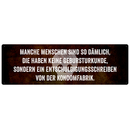 MANCHE MENSCHEN SIND SO DÄMLICH DIE HABEN KEINE...