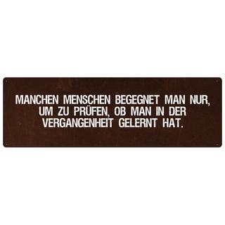 MANCHEN MENSCHEN BEGEGNET MAN NUR Zitat Schild Motivation Freundschaft