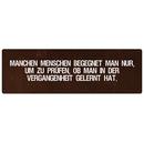 MANCHEN MENSCHEN BEGEGNET MAN NUR Zitat Schild Motivation...