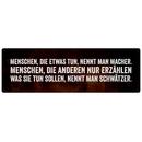 MENSCHEN DIE ETWAS TUN NENNT MAN MACHER Spruch Schild...