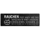 RAUCHEN FÜGT IHNEN Schild mit Spruch Raucher...