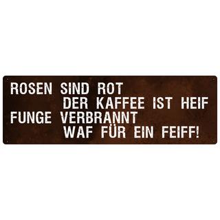 ROSEN SIND ROT Schild mit Spruch Spruchschild Wandschild Küche Kaffee