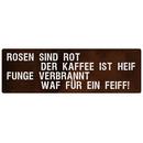 ROSEN SIND ROT Schild mit Spruch Spruchschild Wandschild...