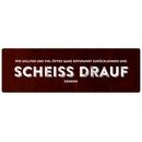 SCHEISS DRAUF Spruch Schild Türschild Stress Arbeit Haushalt Geschenk