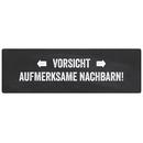 VORSICHT AUFMERKSAME NACHBARN Türschild Haustür...