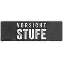 Hinweisschild Türschild VORSICHT STUFE wetterfest...