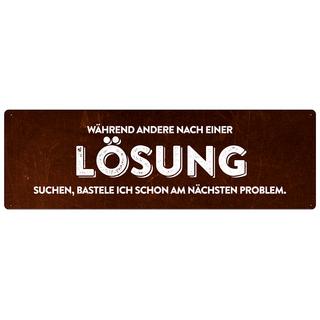 WÄHREND ANDERE NACH EINER LÖSUNG SUCHEN Vintage Schild mit Spruch lustig