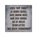 20x20cm Schild JEDER TOPF FINDET JA SEINEN DECKEL...