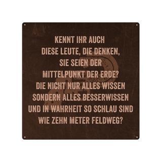 20x20cm Blechschild KENNT IHR AUCH DIESE LEUTE Spruch Schild Besserwisser