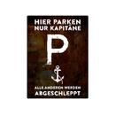 PARKSCHILD 28x20cm HIER PARKEN NUR KAPITÄNE Geschenk Segler Yacht Boot Schiff