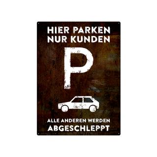 PARKPLATZSCHILD 28x20cm HIER PARKEN NUR KUNDEN Schild Kundenparkplatz Geschäft Firma