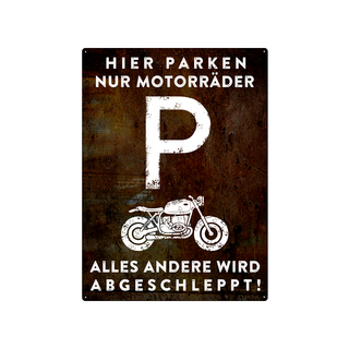 PARKSCHILD 28x20cm HIER PARKEN NUR MOTORRÄDER Motorradparkplatz Garage Club Bike