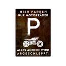 PARKSCHILD 28x20cm HIER PARKEN NUR MOTORRÄDER...