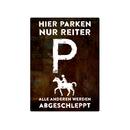 PARKSCHILD 28x20cm HIER PARKEN NUR REITER Pferde Stall...