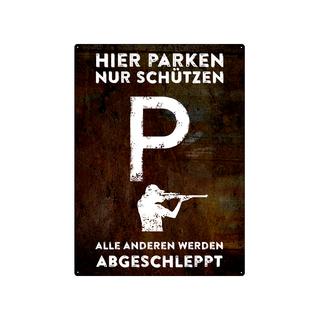 PARKSCHILD 28x20cm HIER PARKEN NUR SCHÜTZEN Sportschützen Schützenverein