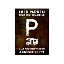 PARKSCHILD 28x20cm HIER PARKEN NUR WOHNMOBILE Parkplatz...