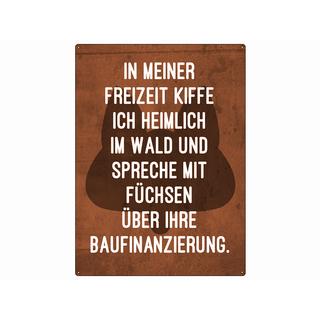Metallschild 28x20cm IN MEINER FREIZEIT KIFFE ICH Wandschild Spruch Fuchs Wald kiffen