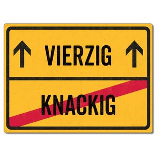 Schilderkönig Metallschild 28x20cm - Vierzig Knackig - Schild zum 40. Geburtstag, Partydeko wetterfestes Ortsschild Ortstafel witziges Geburtstagsgeschenk