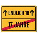 Schilderkönig Metallschild 28x20cm - Endlich 18 -...
