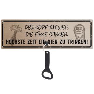 Schilderkönig Metallschild mit Flaschenöffner - Der Kopf tut weh die Füße stinken - Schild mit Bieröffner, Wand, Feier, Party, Geburtstag, Männer